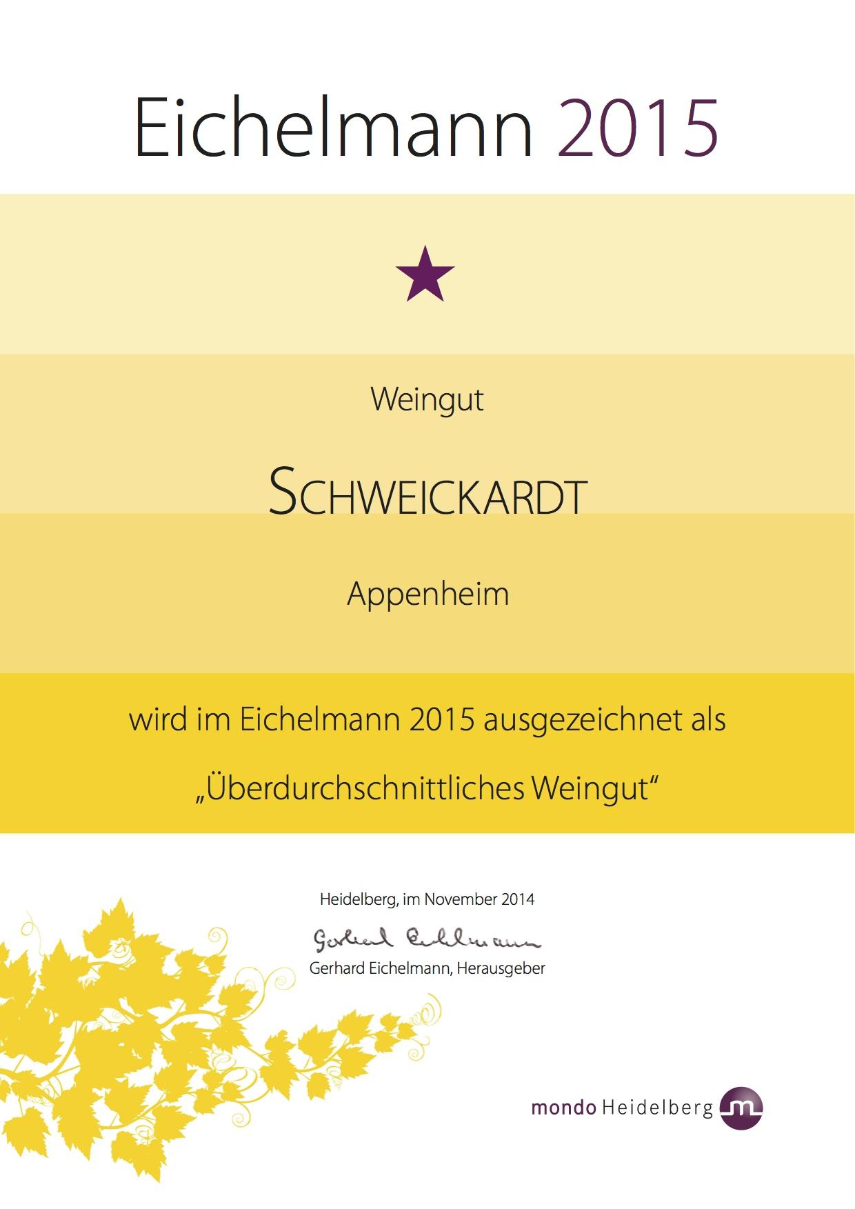 Auszeichnung im Weinführer Eichelmann 2015 - Weingut Schweickardt
